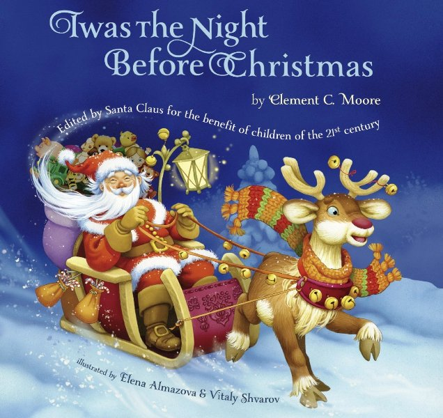 Twas the night before Christmas - by Clement C Moore